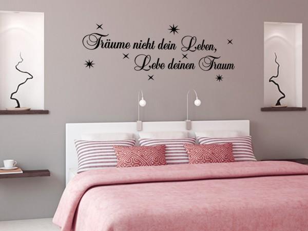 """Wandtattoo - """"Träume nicht dein Leben"""""""