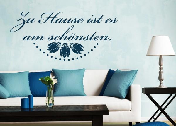 """Wandtattoo """"Zu Hause ist es am schönsten"""""""